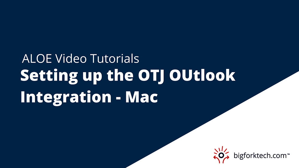 Setting up the OTJ Outlook Integration - Mac Image