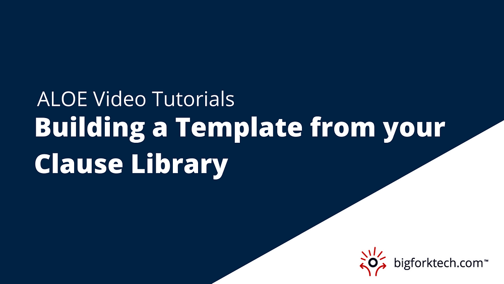 Build a Template from your Clause Library Image