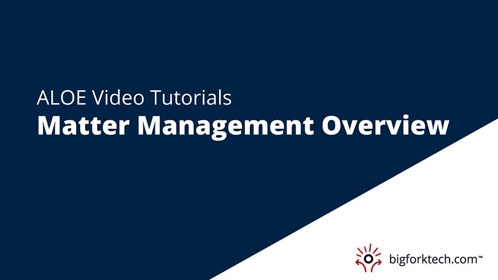 Matter Management Overview Image