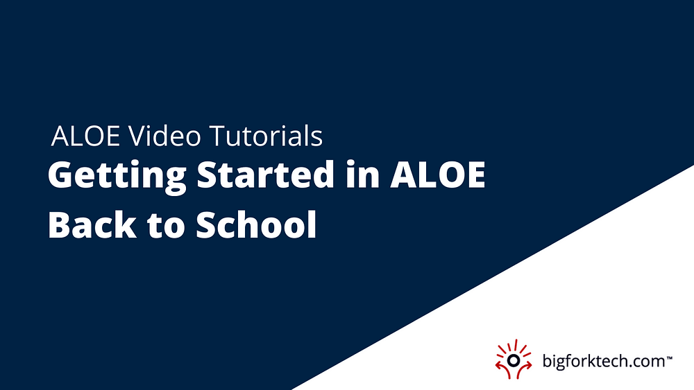 Getting Started in ALOE Back to School Image